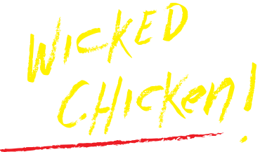 Wicked Chicken